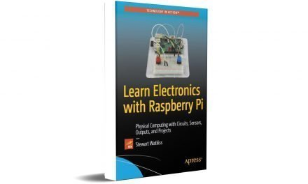 FREE Download Learn Electronics with Raspberry Pi Physical Computing with Circuits, Sensors, Outputs, and Projects