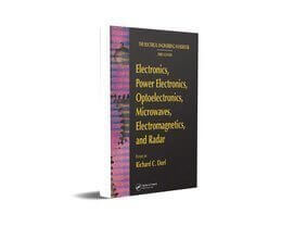 FREE Download The Electrical Engineering Handbook Third Edition Electronics, Power Electronics, Optoelectronics, Microwaves, Electromagnetics, and Radar