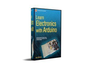 Learn Electronics with Arduino by Don Wilcher