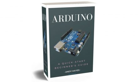 ARDUINO A Quick-start Begineer Guide By Andy Hayes